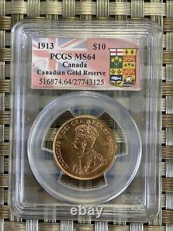 Canada 1913 $10 Gold Coin MS64 PCGS gold reserve