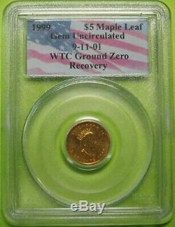 1999 5 $ 1/10 Oz D'or Maple Leaf 9-11-01 World Trade Center Ground Zero Recovery Pcgs Gem Bu